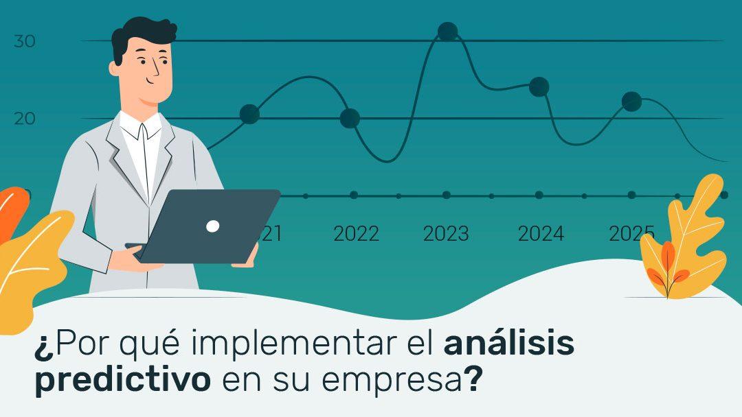 ¿Por qué implementar el análisis predictivo en su empresa?